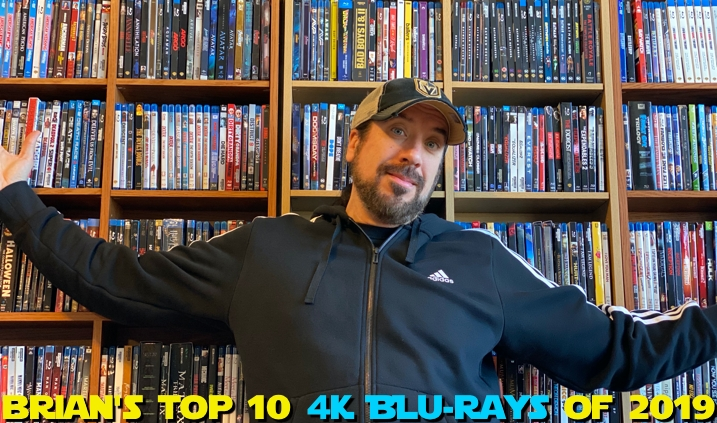 Brian's Top 10 4K Releases of 2019